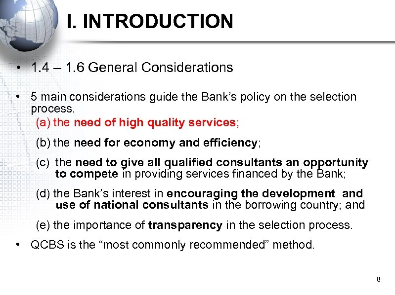 I. INTRODUCTION • 1. 4 – 1. 6 General Considerations • 5 main considerations