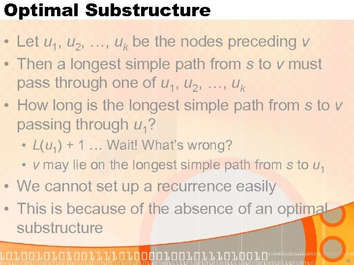 Optimal Substructure • Let u 1, u 2, …, uk be the nodes preceding