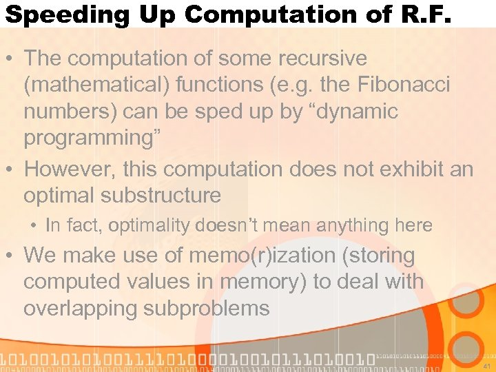 Speeding Up Computation of R. F. • The computation of some recursive (mathematical) functions