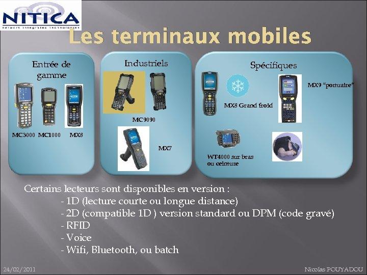 """Les terminaux mobiles Entrée de gamme Industriels Spécifiques MX 9 """"portuaire"""" MX 8 Grand"""