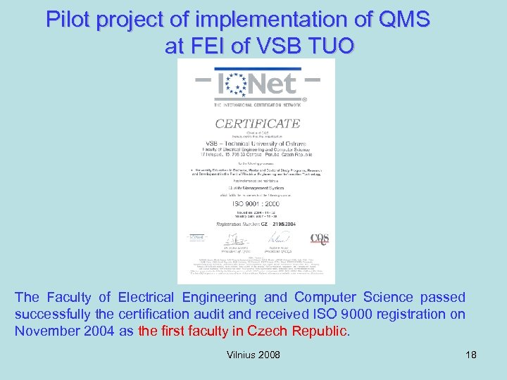Pilot project of implementation of QMS at FEI of VSB TUO The Faculty of