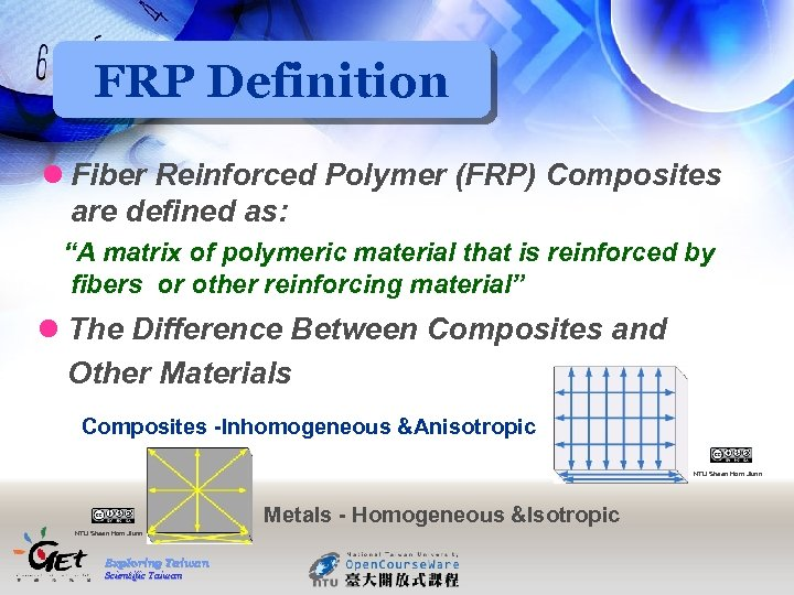 """FRP Definition l Fiber Reinforced Polymer (FRP) Composites are defined as: """"A matrix of"""
