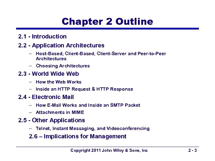 Chapter 2 Outline 2. 1 - Introduction 2. 2 - Application Architectures – Host-Based,