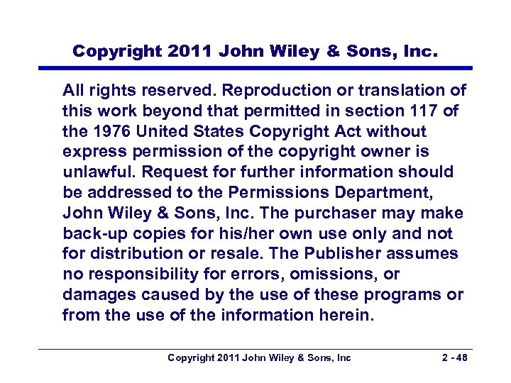 Copyright 2011 John Wiley & Sons, Inc. All rights reserved. Reproduction or translation of