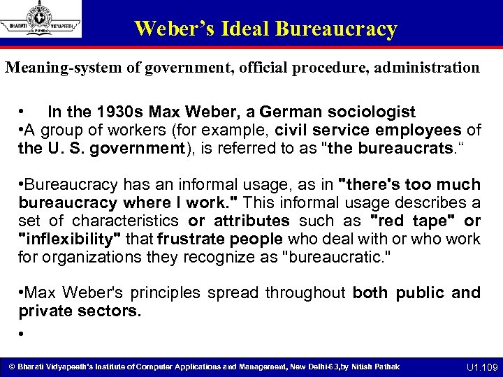 Weber's Ideal Bureaucracy Meaning-system of government, official procedure, administration • In the 1930 s