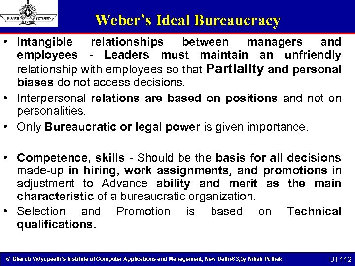 Weber's Ideal Bureaucracy • Intangible relationships between managers and employees - Leaders must maintain