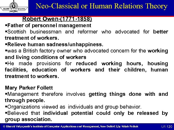 Neo-Classical or Human Relations Theory Robert Owen-(1771 -1858) §Father of personnel management §Scottish businessman