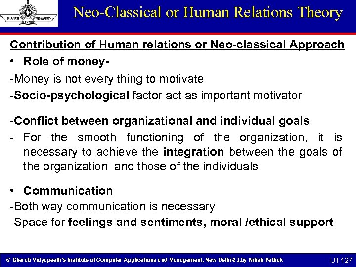 Neo-Classical or Human Relations Theory Contribution of Human relations or Neo-classical Approach • Role