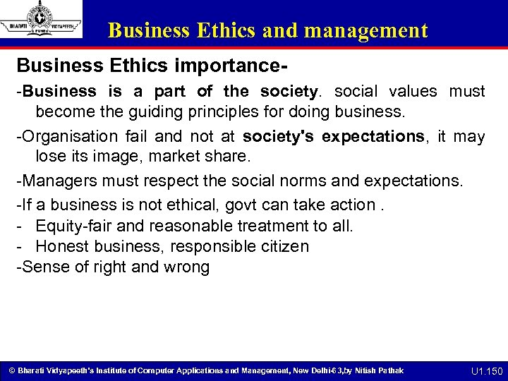 Business Ethics and management Business Ethics importance-Business is a part of the society. social