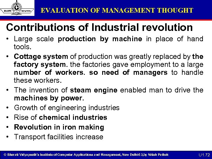 EVALUATION OF MANAGEMENT THOUGHT Contributions of Industrial revolution • Large scale production by machine
