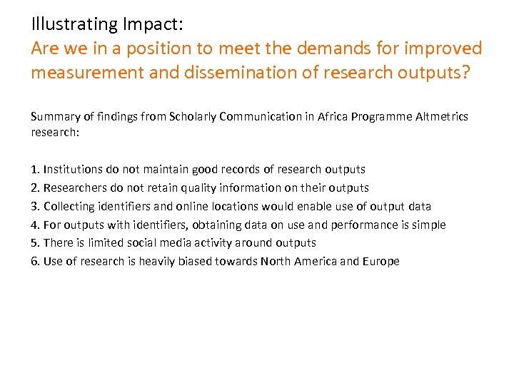 Illustrating Impact: Are we in a position to meet the demands for improved measurement
