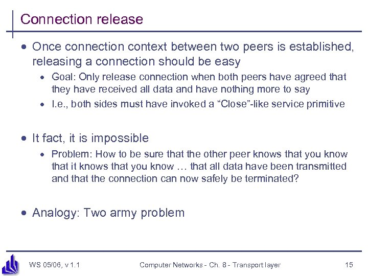 Connection release · Once connection context between two peers is established, releasing a connection
