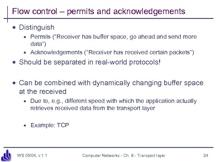 """Flow control – permits and acknowledgements · Distinguish · Permits (""""Receiver has buffer space,"""