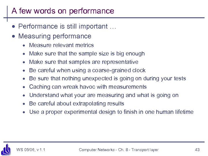 A few words on performance · Performance is still important … · Measuring performance