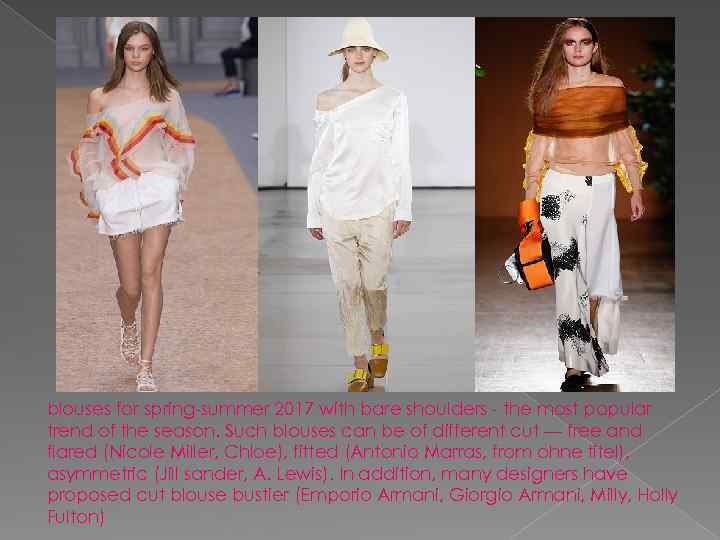 blouses for spring-summer 2017 with bare shoulders - the most popular trend of the