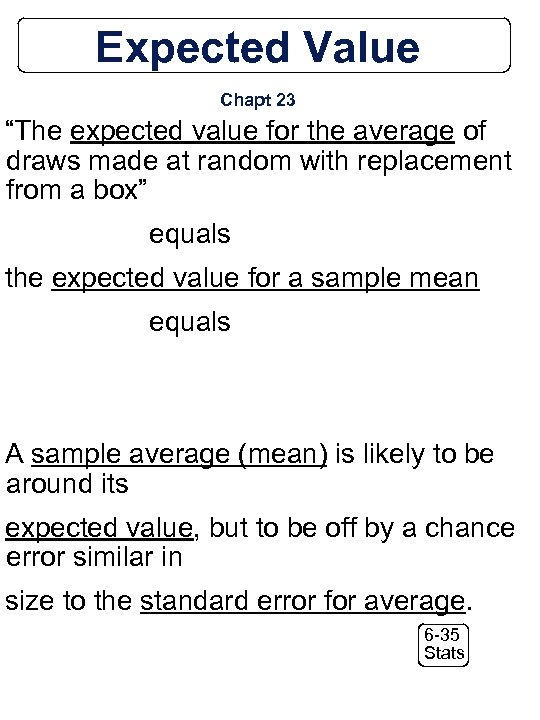 """Expected Value Chapt 23 """"The expected value for the average of draws made at"""