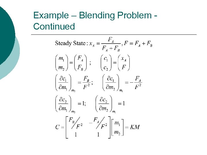 Example – Blending Problem Continued