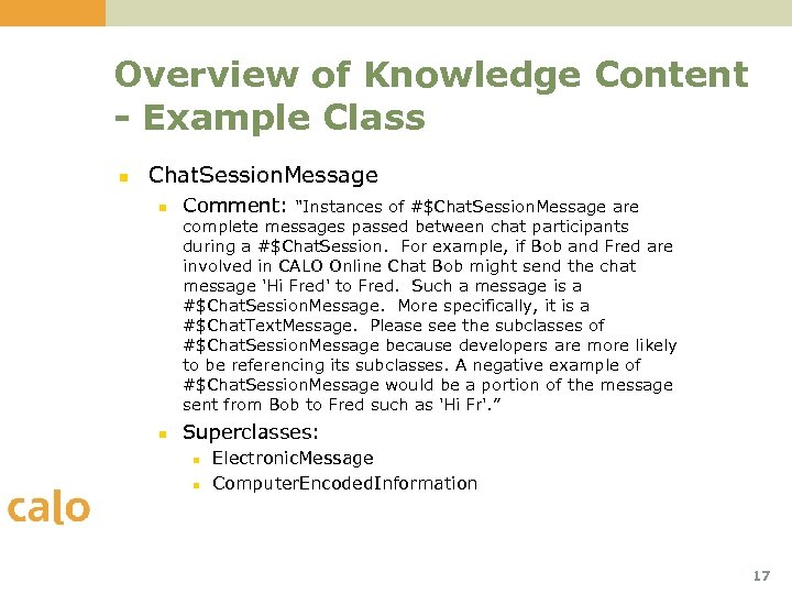 Overview of Knowledge Content - Example Class n Chat. Session. Message n Comment: