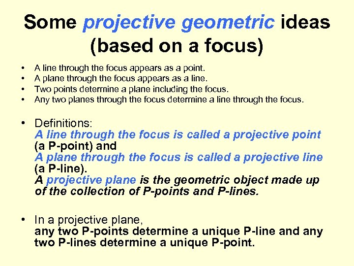 Some projective geometric ideas (based on a focus) • • A line through the