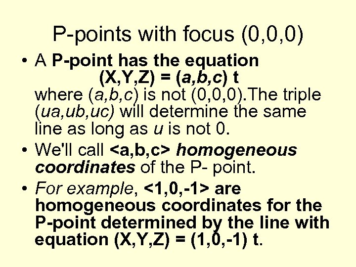 P-points with focus (0, 0, 0) • A P-point has the equation (X, Y,