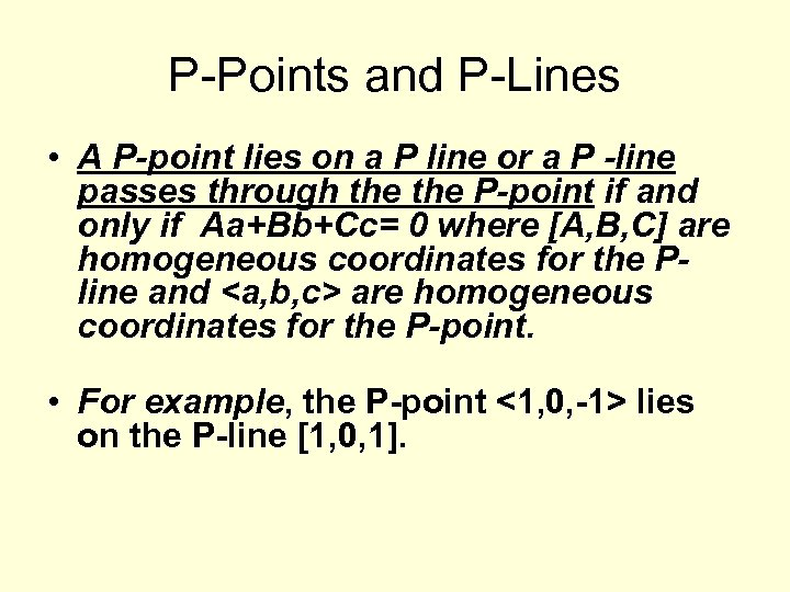P-Points and P-Lines • A P-point lies on a P line or a P