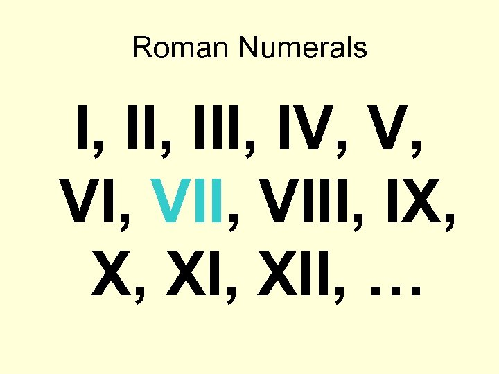 Roman Numerals I, III, IV, V, VI, VIII, IX, X, XII, …
