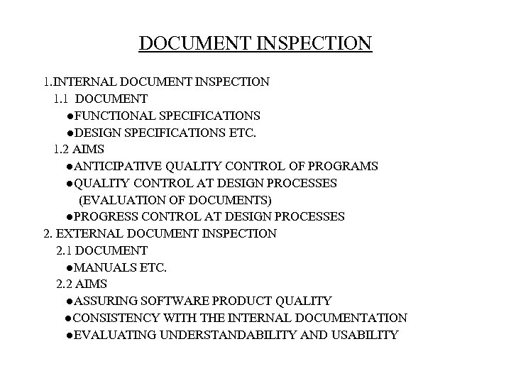 DOCUMENT INSPECTION 1. INTERNAL DOCUMENT INSPECTION 1. 1 DOCUMENT   ●FUNCTIONAL SPECIFICATIONS    ●DESIGN SPECIFICATIONS