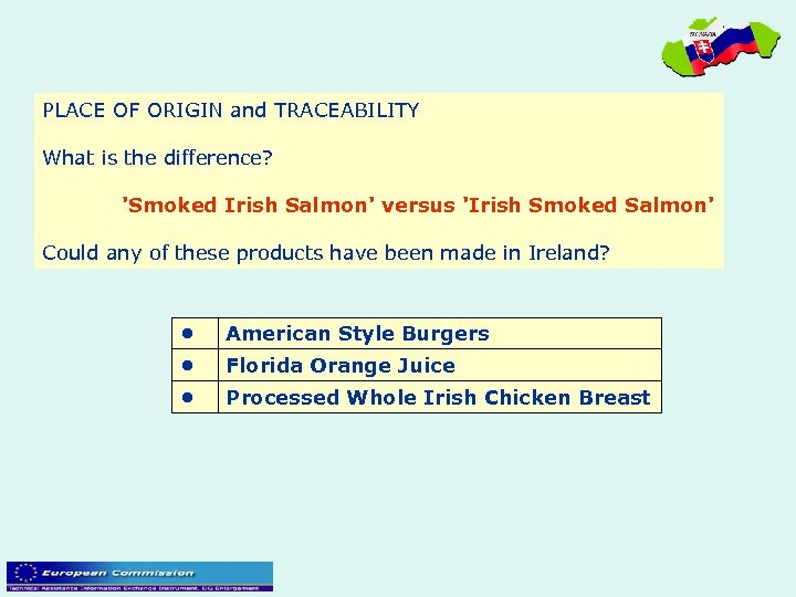 PLACE OF ORIGIN and TRACEABILITY What is the difference? 'Smoked Irish Salmon' versus 'Irish