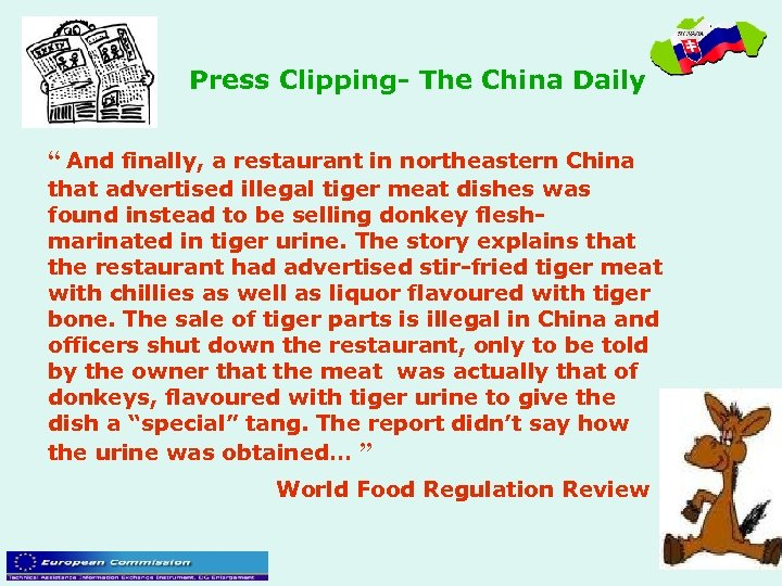 "Press Clipping- The China Daily "" And finally, a restaurant in northeastern China that"