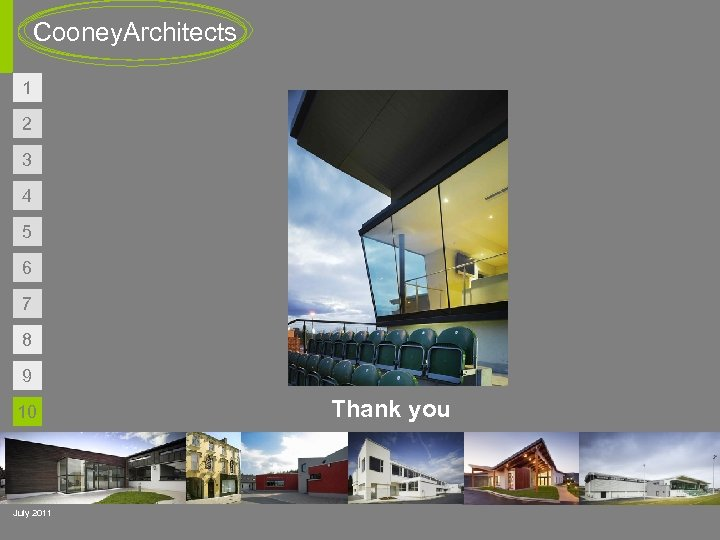 Cooney. Architects 1 2 3 4 5 6 7 8 9 10 July 2011