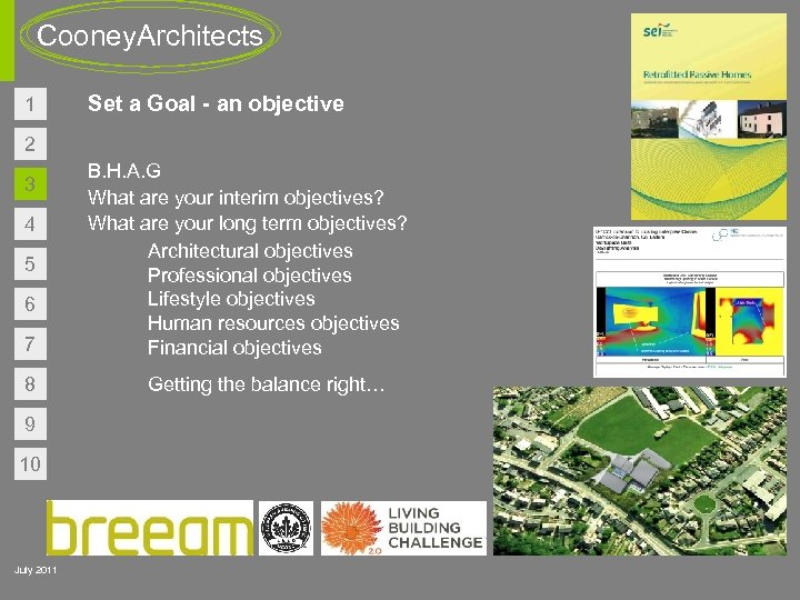 Cooney. Architects 1 Set a Goal - an objective 2 3 4 5 6