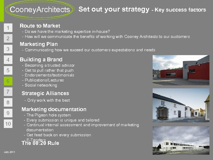 Cooney. Architects 1 2 3 4 5 6 Set out your strategy - Key