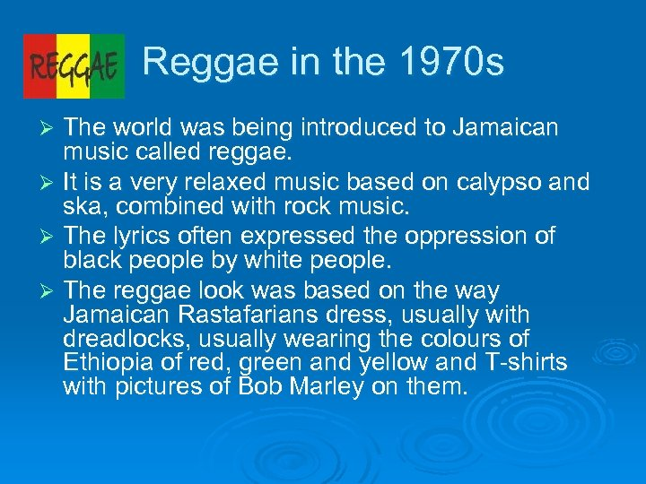 Reggae in the 1970 s The world was being introduced to Jamaican music called