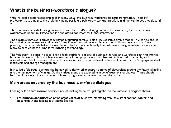 What is the business-workforce dialogue? With the public sector reshaping itself in many ways,