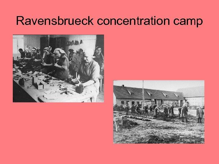Ravensbrueck concentration camp