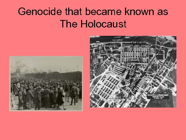 Genocide that became known as The Holocaust