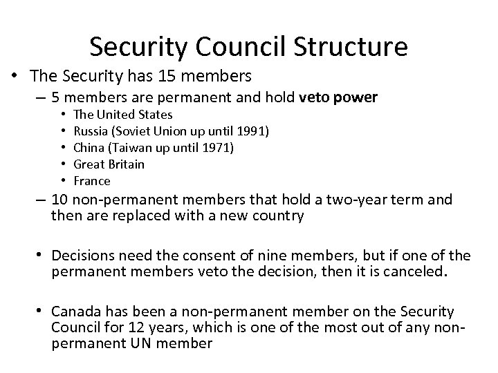 Security Council Structure • The Security has 15 members – 5 members are permanent