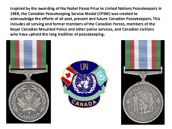 Inspired by the awarding of the Nobel Peace Prize to United Nations Peacekeepers in