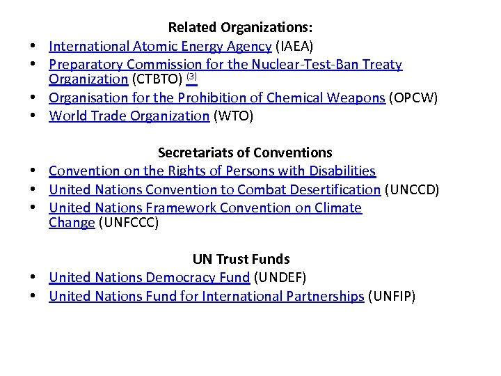 • • Related Organizations: International Atomic Energy Agency (IAEA) Preparatory Commission for the
