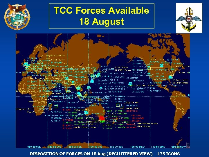 TCC Forces Available 18 August DISPOSITION OF FORCES ON 18 Aug (DECLUTTERED VIEW) 175