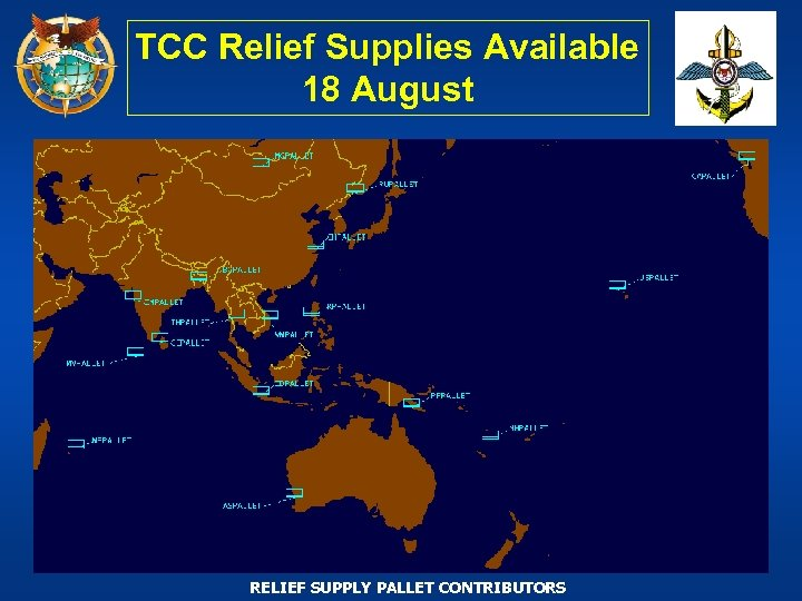 TCC Relief Supplies Available 18 August RELIEF SUPPLY PALLET CONTRIBUTORS