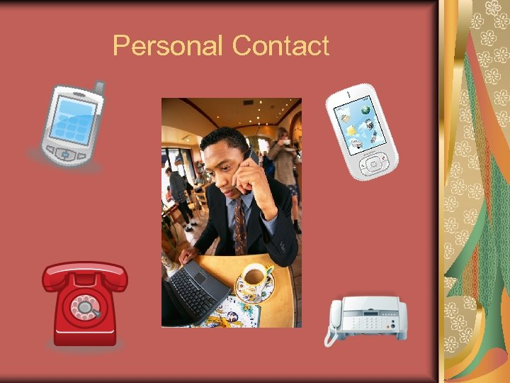 Personal Contact