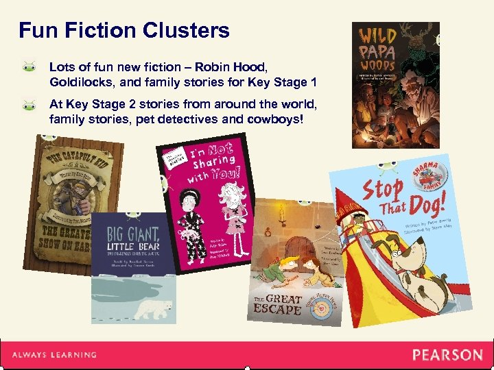 Fun Fiction Clusters Lots of fun new fiction – Robin Hood, Goldilocks, and family