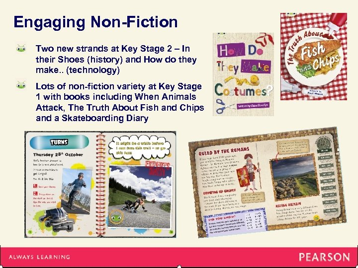Engaging Non-Fiction Two new strands at Key Stage 2 – In their Shoes (history)