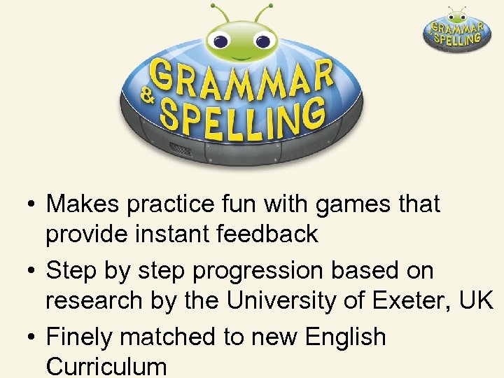• Makes practice fun with games that provide instant feedback • Step by