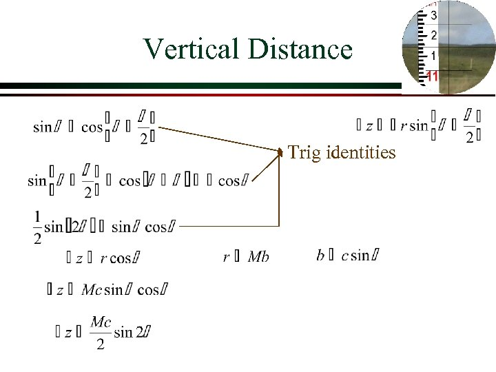 Vertical Distance Trig identities