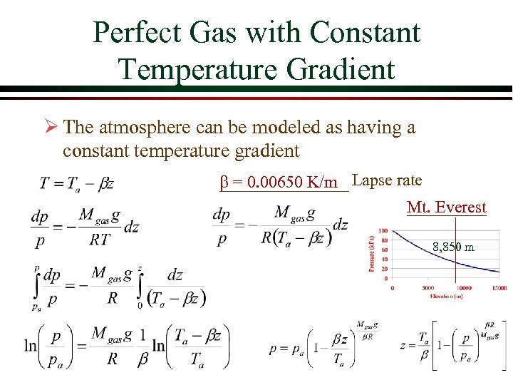 Perfect Gas with Constant Temperature Gradient Ø The atmosphere can be modeled as having
