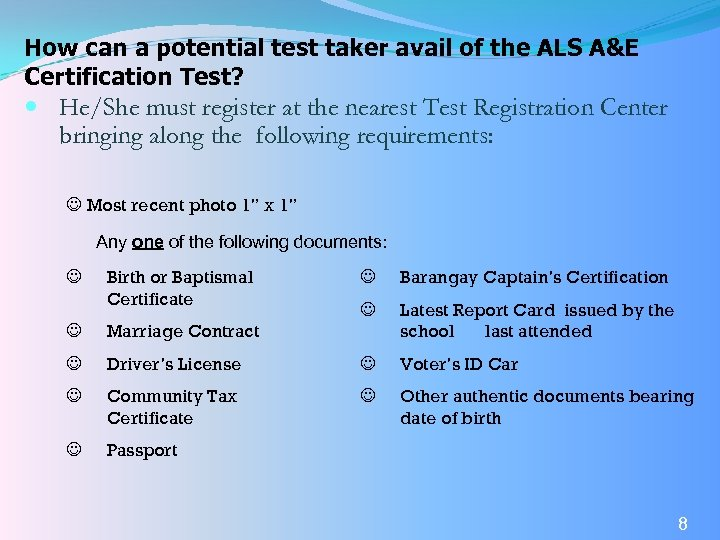How can a potential test taker avail of the ALS A&E Certification Test? He/She