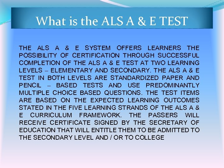 What is the ALS A & E TEST THE ALS A & E SYSTEM