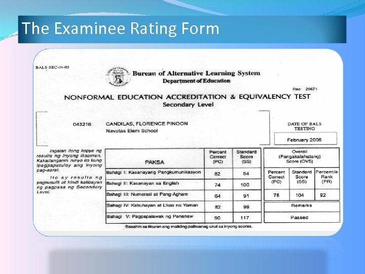 The Examinee Rating Form